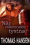 Cover for När mikrofonen tystnar
