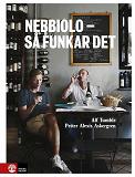 Cover for Nebbiolo - så funkar det