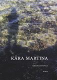 Cover for Kära Martina