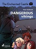 Cover for The Enchanted Castle 7 - Dangerous Vikings