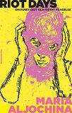 Cover for Riot Days: Om Pussy Riot och tiden i fängelse
