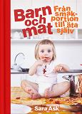 Cover for Barn och mat : från smakportion till äta själv