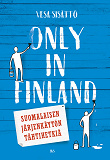 Cover for Only in Finland