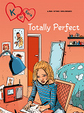 Cover for K for Kara 16 - Totally Perfect