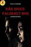Cover for Där ingen falskhet bor
