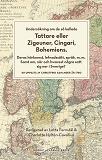 Cover for Undersökning om de så kallade Tattare eller Zigeuner, Cingari, Bohemiens.