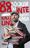 Cover for 88 böcker du inte behöver läsa