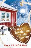 Cover for Vaxade juveler och brända hjärtan
