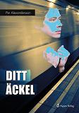 Cover for Ditt äckel!