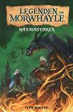Cover for Legenden om Morwhayle: Häxmästaren