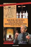 Cover for Sekter, hemliga sällskap och domedagsprofeter