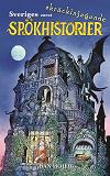 Cover for Sveriges mest skräckinjagande spökhistorier