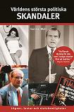 Cover for Världens största politiska skandaler