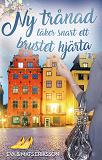 Cover for Ny trånad läker snart ett brustet hjärta