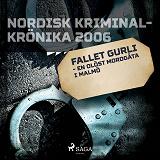 Cover for Fallet Gurli - en olöst mordgåta i Malmö