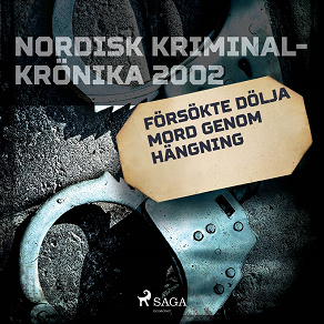 Cover for Försökte dölja mord genom hängning