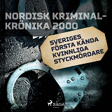 Cover for Sveriges första kända kvinnliga styckmördare