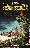 Cover for Sveriges mest gastkramande spökhistorier