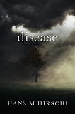 Cover for Disease: When Life takes an Unexpected Turn