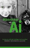 Cover for Människor och AI: En bok om artificiell intelligens och oss själva