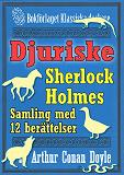 Cover for Sherlock Holmes-samling: 12 mest djuriska berättelserna