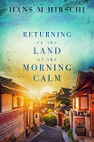 Cover for Returning to the Land of the Morning Calm