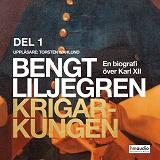 Cover for Krigarkungen. En biografi om Karl XII, del 1