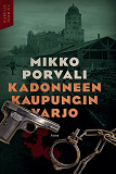 Cover for Kadonneen kaupungin varjo