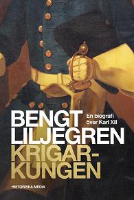 Cover for Krigarkungen: En biografi om Karl XII