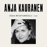 Cover for Elävänä Bulevardilla - Anja Kauranen