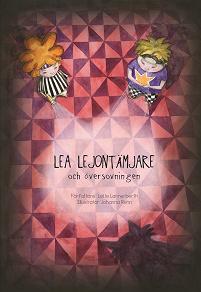 Cover for Lea Lejontämjare och översovningen