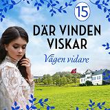 Cover for Vägen vidare: En släkthistoria