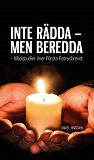 Cover for INTE RÄDDA - MEN BEREDDA - bibelstudier över Första Petrusbrevet