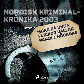 Cover for Mord på unga flickor vållar panik i Höganäs