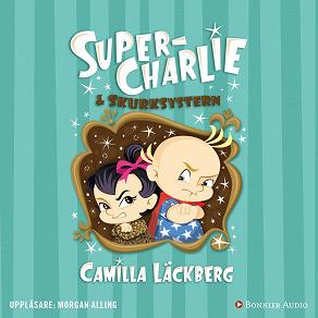 Cover for Super-Charlie och skurksystern