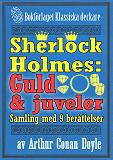 Cover for Sherlock Holmes-samling: 9 berättelser om guld och juveler