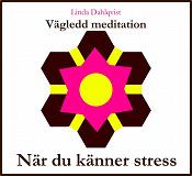 Cover for När du känner stress - Vägledd meditation