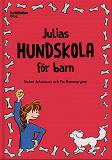 Cover for Julias hundskola för barn