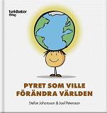 Cover for Pyret som ville förändra världen