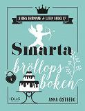 Cover for Smarta bröllopsboken : en bok för brudpar med stora bröllopsdrömmar och liten budget