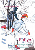 Cover for Robyn: Bär en ängels beskydd