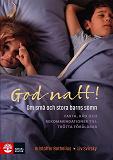 Cover for God natt! : Om små och stora barns sömn