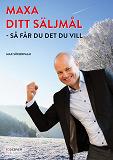 Cover for MAXA DITT SÄLJMÅL - så får du det du vill