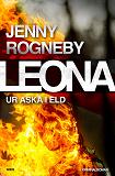 Cover for Leona. Ur aska i eld
