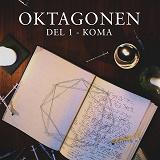 Cover for Oktagonen del 1: Koma