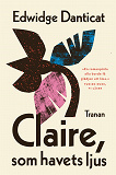 Cover for Claire, som havets ljus