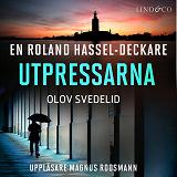 Cover for Utpressarna: En Roland Hassel-deckare