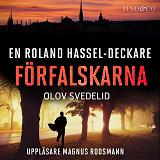 Cover for Förfalskarna: En Roland Hassel-deckare