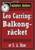 Cover for 5-minuters deckare. Leo Carring: Balkongräcket. Återutgivning av text från 1927