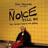 Cover for Från Noice till nu - Du lever bara en gång